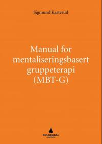 Manual for mentaliseringsbasert gruppete