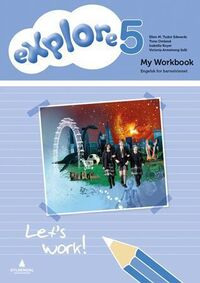 Explore 5: My workbook