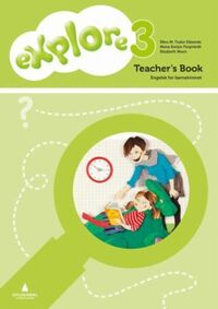 Explore 3: Teacher's book