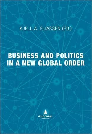 Business and politics in a new global or