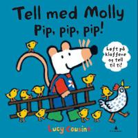 Tell med Molly: pip, pip, pip!