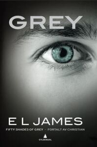 Grey: fifty shades of grey - fortalt av Christ