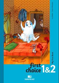 First choice 1 & 2: my first book