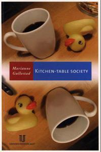Kitchen-table society: a case study of the family life and frie
