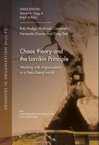 Chaos theory and the Larrikin principle: working with organisations in a neo-libe