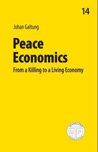Peace economics: from a killing to a living economy