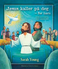 Jesus kaller på deg - for barn
