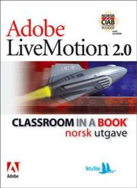 Adobe livemotion 2.0: classroom in a book