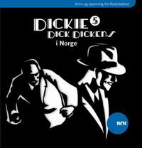 Dickie Dick Dickens 5: i Norge