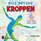 Kroppen: en guide for deg som bor i den