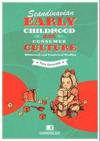 Scandinavian early childhood and consume