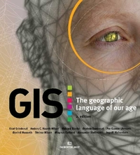 GIS: the geographic language of our age