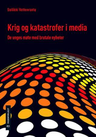 Krig og katastrofer i media