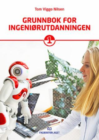 Grunnbok for ingeniørutdanningen 1