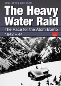 The heavy water raid