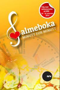 Salmeboka minutt for minutt: program for NRKs sakte-TV-sending 28.-30