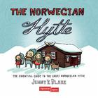 The Norwegian hytte: the essential guide to the great norwegi
