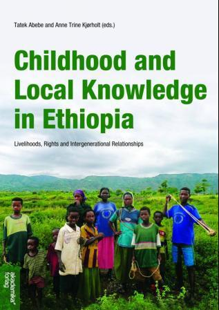 Childhood and local knowledge in Ethiopi
