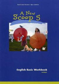 A new scoop 5: basic workbook