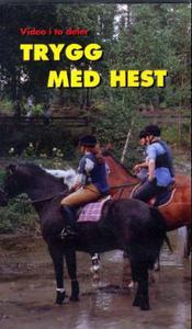 Trygg med hest: video i to deler