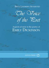 The voice of the poet: aspects of style in the poetry of Emily