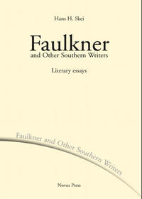 Faulkner and other southern writers: literary essays