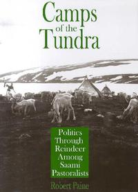 Camps of the tundra: politics through reindeer among Saami pa