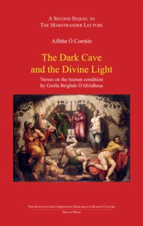 Bilde av The Dark Cave And The Devine Light: Verses On The Human Condition By Giolla