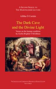 The dark cave and the devine light: verses on the human condition by Giolla