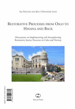 Restorative processes from Oslo to Havan
