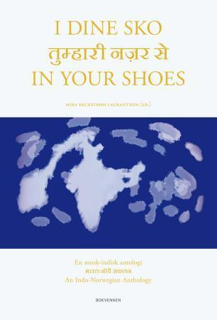 I dine sko = In your shoes : an Indo-Nor