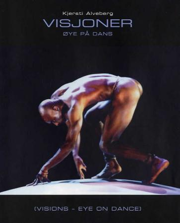 Visjoner = Visions : eye on dance