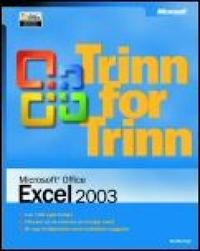 Microsoft Office Excel 2003 :: trinn for trinn