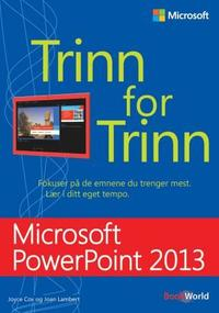 Microsoft PowerPoint 2013: trinn for trinn
