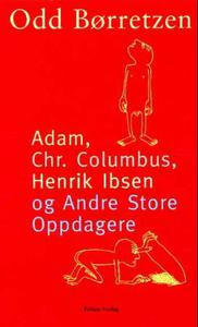 Adam, Christofer Columbus, Henrik Ibsen