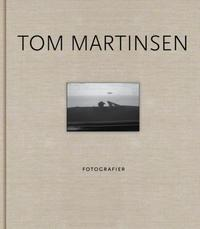 Tom Martinsen: fotografier