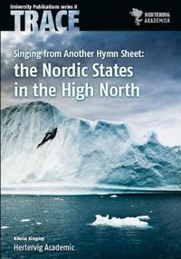 Singing  from another hymn sheet: the Nordic states in the High North