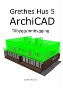 Grethes hus 5: archiCAD