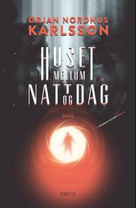 Huset mellom natt og dag: en science fiction roman