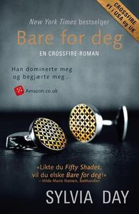 Bare for deg: en Crossfire-roman