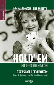 Hold'em med Harrington: bind 1 strategisk spill