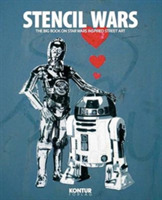 Stencil Wars: the ultimate book of Star Wars inspired