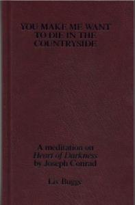 You make me want to die in the countrysi: a meditation on Heart of darkness by Jos