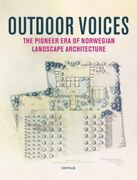 Outdoor voices: the pioneer era of Norwegian landscape a