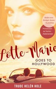 Lotte-Marie goes to Hollywood