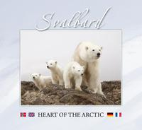 Svalbard: heart of the Arctic