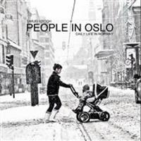 People in Oslo: daily life in Norway