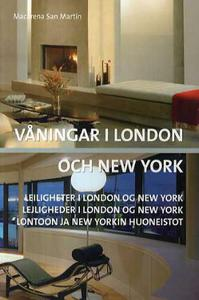 Våningar i London och New York = Leiligh