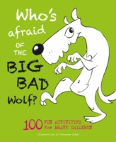 Who's Afraid of the Big, Bad Wolf?