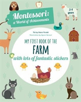 My First Book of the Farm: Montessori a